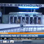 Mobile Greyhound Park eliminating live races