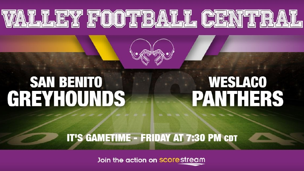 Listen Live: San Benito Greyhounds vs. Weslaco Panthers