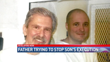 Father to try and stop son's execution in Tuesday meeting