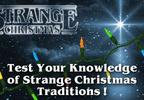 Strange Christmas Traditions