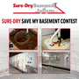 Sure-Dry Save My Basement Contest