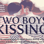 Rochester Gay Men's Chorus presents 'Two Boys Kissing'