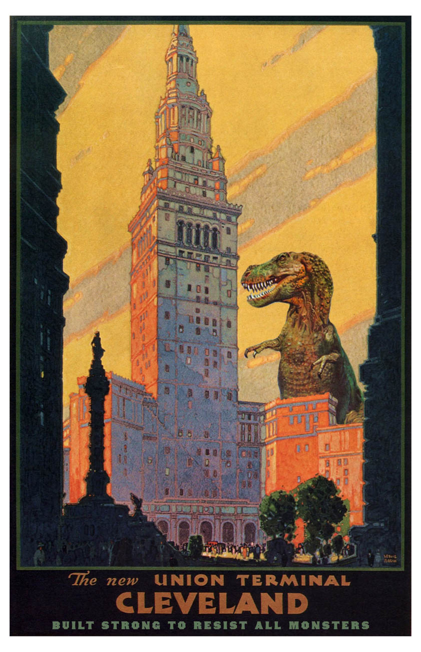 """Completed in 1930 and at the time the second-tallest building in the world, Cleveland's Terminal Tower is a marvel of engineering, anchoring the city's Public Square. Notable amongst the skyscraper boom of the era was the claim that the Tower was built 'Monster-Resistant,' and publicity posters even dramatized this angle."" / Image courtesy of Matt Buchholz, Alternate Histories // Published: 6.19.19"