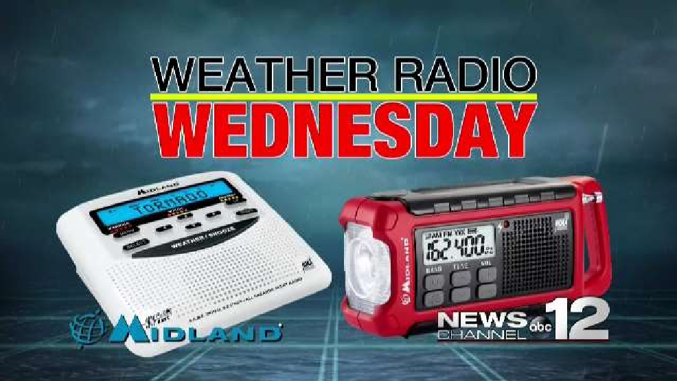 a21620c0e32 Weather Radio Wednesday begins May 17