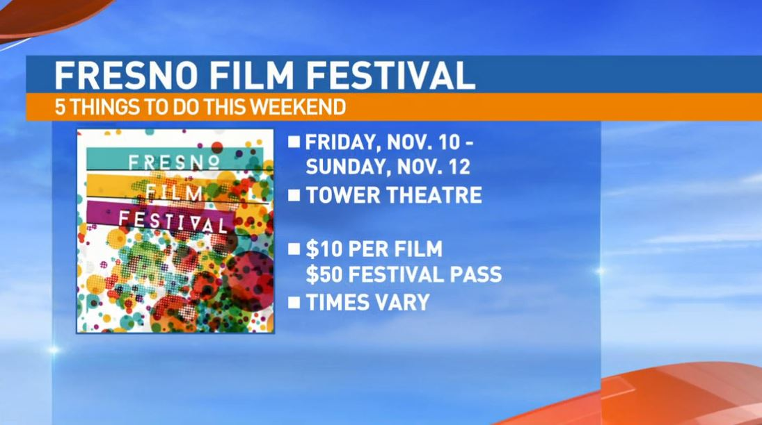 Fresno Filmworks Film Festival Friday - Sunday at the Tower Theatre