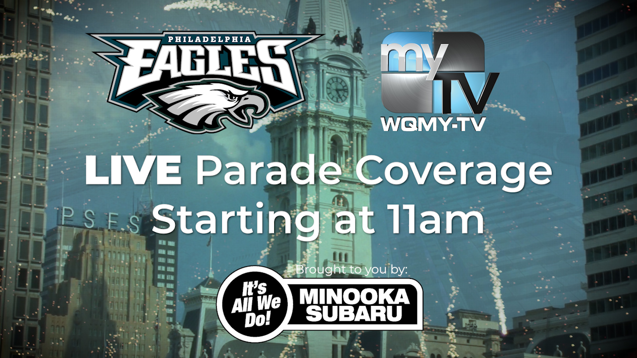 The Philadelphia Eagles Championship Parade will air on MyTV, WQMY Thursday at 11am<p></p>