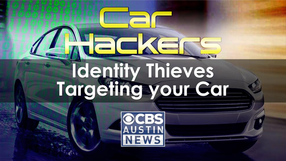 Preventing 'car hackers' | KEYE