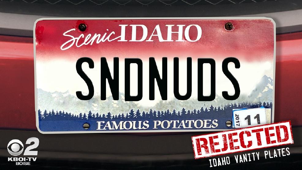 Idaho vanity plates denied! Too rude for the road