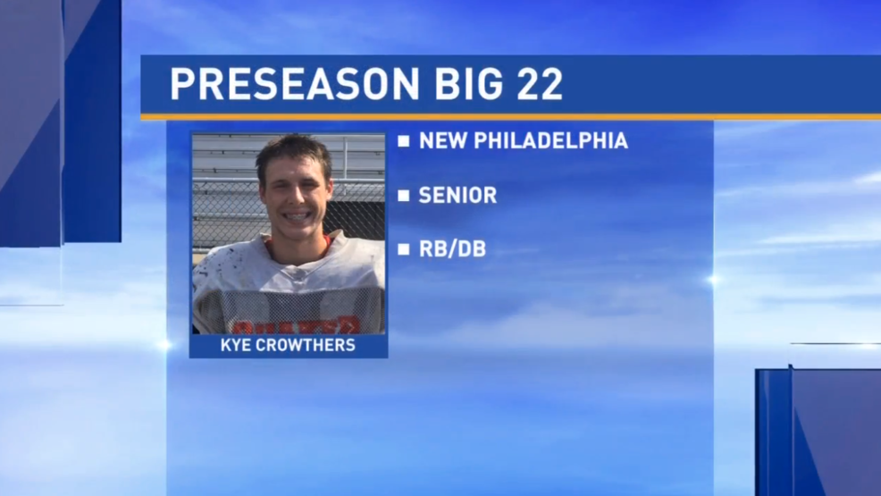 Preseason Big 22 Profile - Kye Crowthers, New Philadelphia