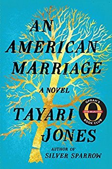 An American Marriage: A Novel by Tayari Jones. Newlyweds Celestial and Roy are the embodiment of both the American Dream and the New South. Roy is a young executive and Celestial, an artist on the brink of discovery. Just as they begin their new lives together, they are ripped apart when Roy is arrested and sentenced to 12 years in jail. Jones artfully captures the deep hurt of people who must settle with the past while also moving forward through hope and pain. (Image: Amazon)